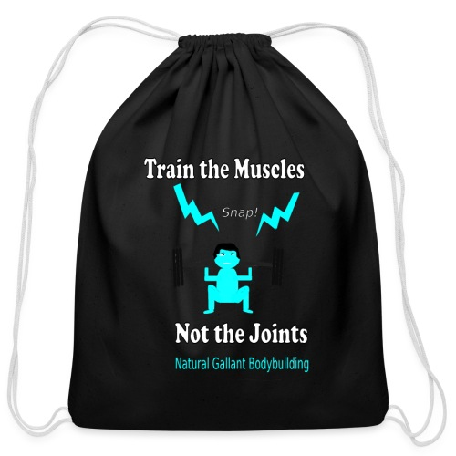 Train the Muscles, Not the Joints Zip Up Hoodie.  - Cotton Drawstring Bag