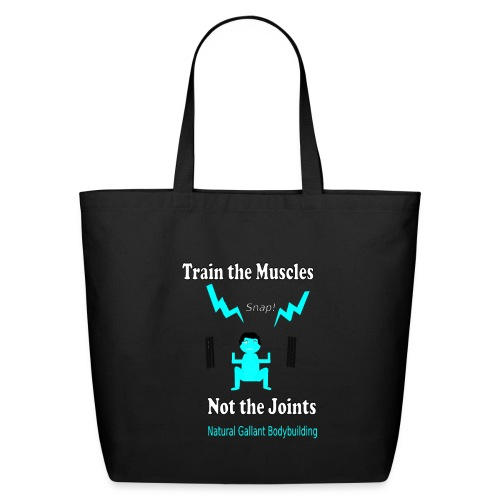 Train the Muscles, Not the Joints Zip Up Hoodie.  - Eco-Friendly Cotton Tote