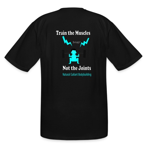 Train the Muscles, Not the Joints Zip Up Hoodie.  - Men's Tall T-Shirt