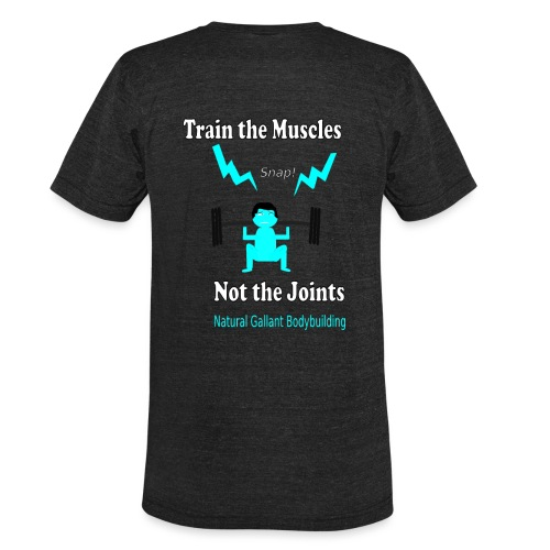Train the Muscles, Not the Joints Zip Up Hoodie.  - Unisex Tri-Blend T-Shirt