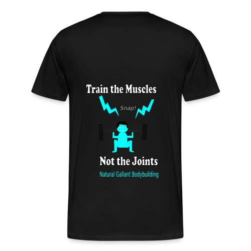 Train the Muscles, Not the Joints Zip Up Hoodie.  - Men's Premium T-Shirt