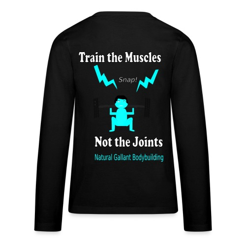 Train the Muscles, Not the Joints Zip Up Hoodie.  - Kids' Premium Long Sleeve T-Shirt