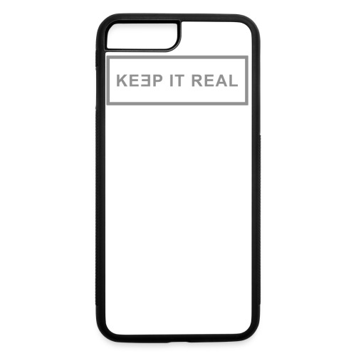 Keep It Real Man - iPhone 7 Plus/8 Plus Rubber Case