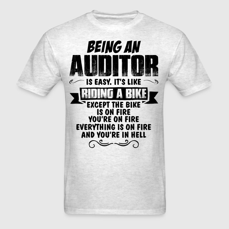 Being An Auditor... T-Shirts - Men's T-Shirt