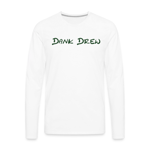 Dank Drew - Men's Premium Long Sleeve T-Shirt