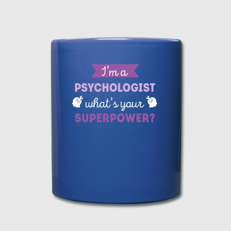 Psychologist Superpower Professions T-shirt Mugs & Drinkware - Full Color Mug