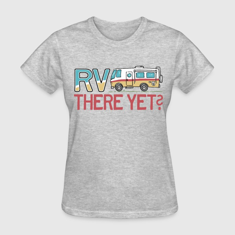 RV There Yet Women's T-Shirts - Women's T-Shirt