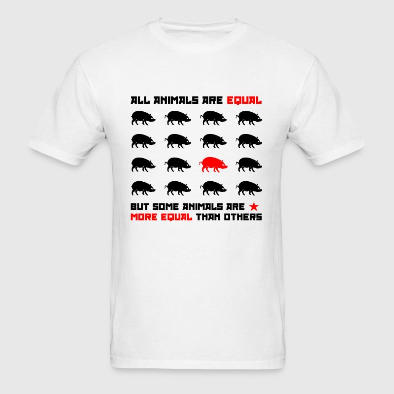 All animals are equal 2 T-Shirts - Men's T-Shirt