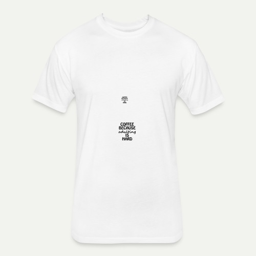 Coffee Adulting - Fitted Cotton/Poly T-Shirt by Next Level