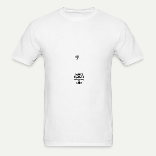 Coffee Adulting - Men's T-Shirt