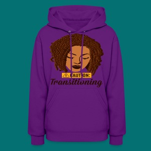 Caution Transitioning  - Women's Hoodie