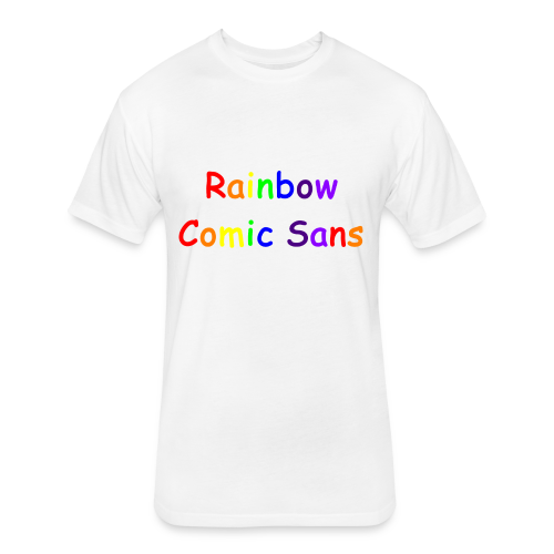 Rainbow Comic Sans - Fitted Cotton/Poly T-Shirt by Next Level