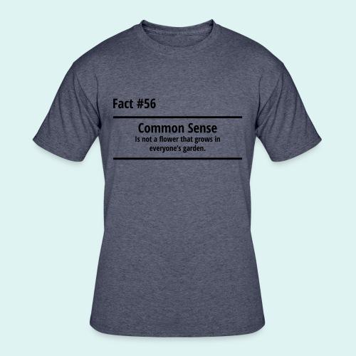 Humorous T Shirt, Common Sense - Men's 50/50 T-Shirt