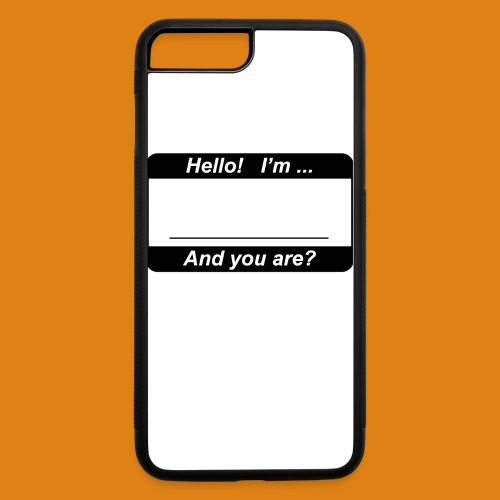 Hello! I'm... - iPhone 7 Plus/8 Plus Rubber Case