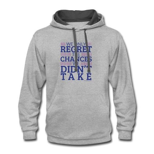 No regrets! - Contrast Hoodie