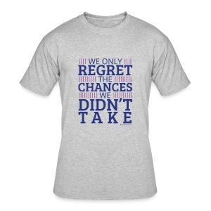 No regrets! - Men's 50/50 T-Shirt