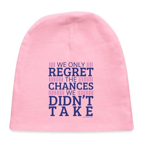 No regrets! - Baby Cap