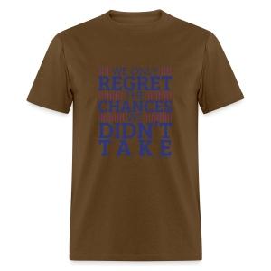 No regrets! - Men's T-Shirt