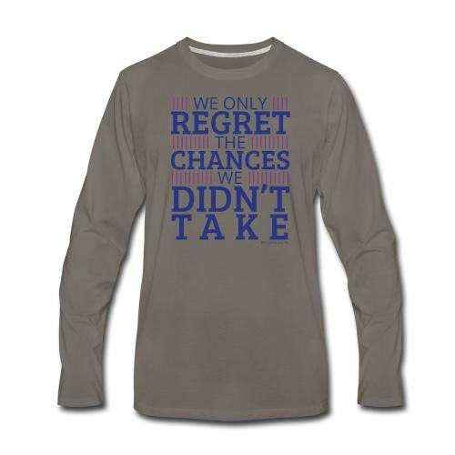 No regrets! - Men's Premium Long Sleeve T-Shirt