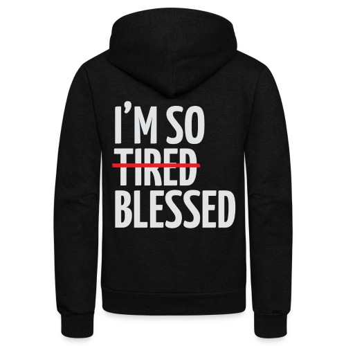 Not Tired, Blessed - White - Unisex Fleece Zip Hoodie