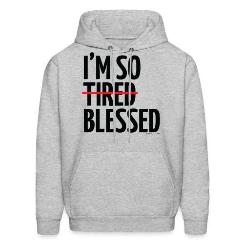 Not Tired, Blessed - Black - Men's Hoodie
