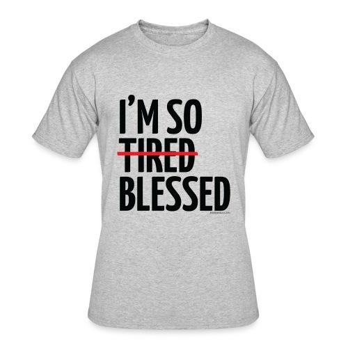 Not Tired, Blessed - Black - Men's 50/50 T-Shirt