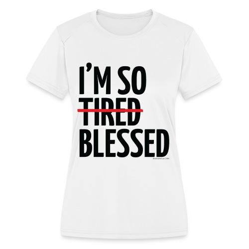 Not Tired, Blessed - Black - Women's Moisture Wicking Performance T-Shirt