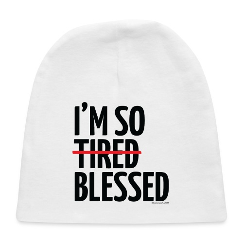 Not Tired, Blessed - Black - Baby Cap