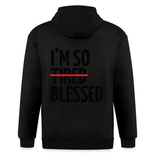 Not Tired, Blessed - Black - Men's Zip Hoodie