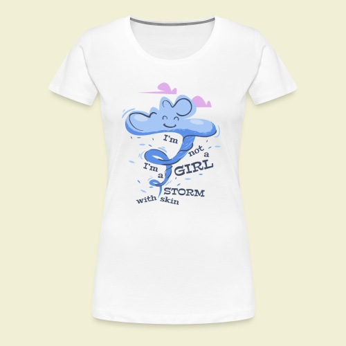 A storm with skin - Women's Premium T-Shirt