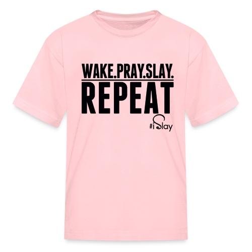 iSlay Repeat - Kids' T-Shirt