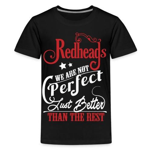 Redheads Better Than The Rest - Kids' Premium T-Shirt