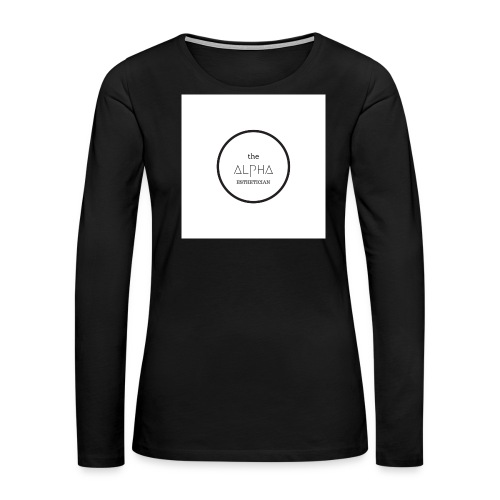 The ALPHA Esthetician T-Shirt - Women's Premium Long Sleeve T-Shirt
