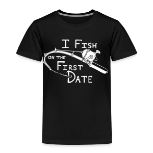 Fish First Date - Toddler Premium T-Shirt