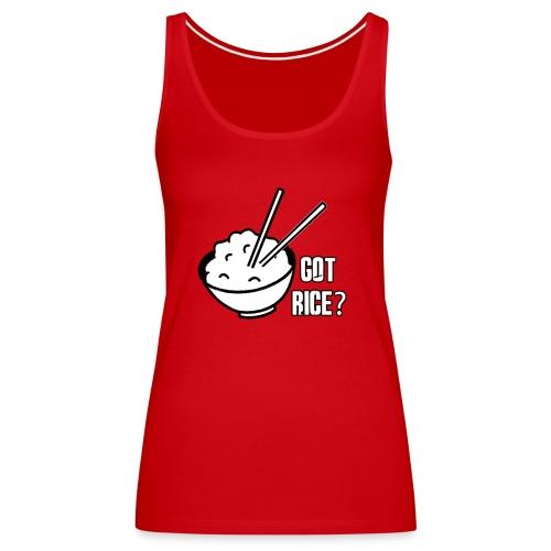 Mens T-shirt Got Rice? - Women's Premium Tank Top