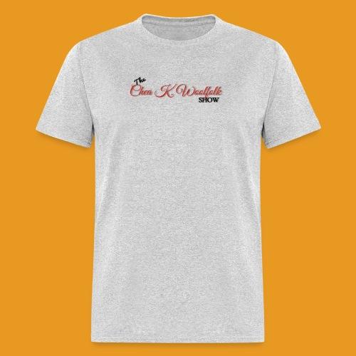 The official t-shirt of The Chea K. Woolfolk Show. - Men's T-Shirt