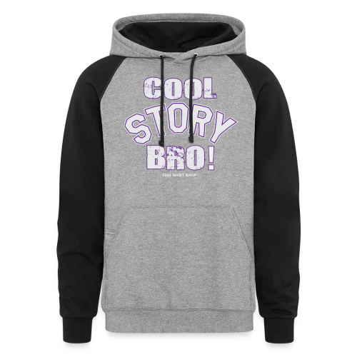 Cool Story Bro - Mens T-shirt - Colorblock Hoodie