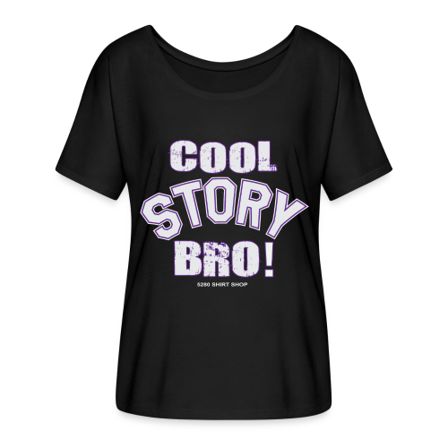 Cool Story Bro - Mens T-shirt - Women's Flowy T-Shirt