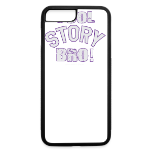 Cool Story Bro - Mens T-shirt - iPhone 7 Plus/8 Plus Rubber Case