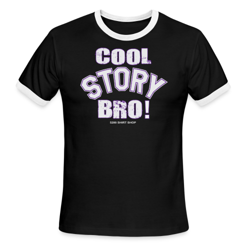 Cool Story Bro - Mens T-shirt - Men's Ringer T-Shirt