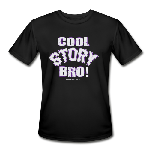 Cool Story Bro - Mens T-shirt - Men's Moisture Wicking Performance T-Shirt
