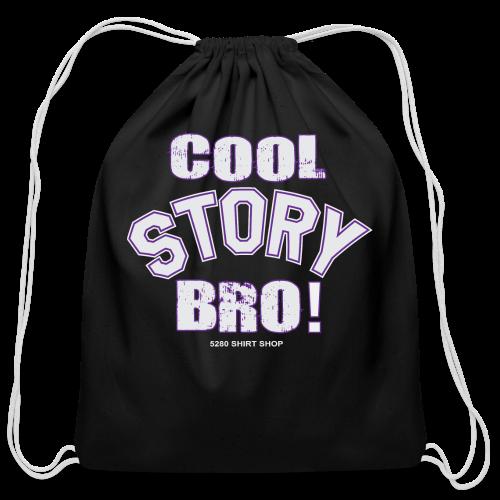 Cool Story Bro - Mens T-shirt - Cotton Drawstring Bag