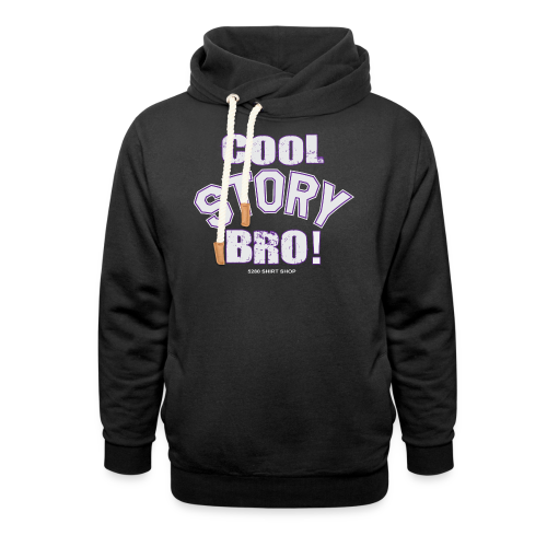 Cool Story Bro - Mens T-shirt - Shawl Collar Hoodie