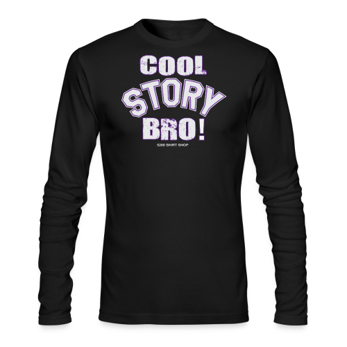 Cool Story Bro - Mens T-shirt - Men's Long Sleeve T-Shirt by Next Level