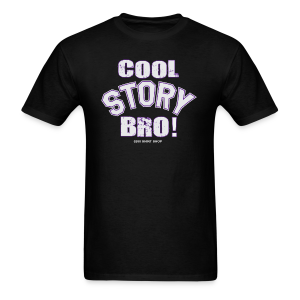 Cool Story Bro - Mens T-shirt - Men's T-Shirt