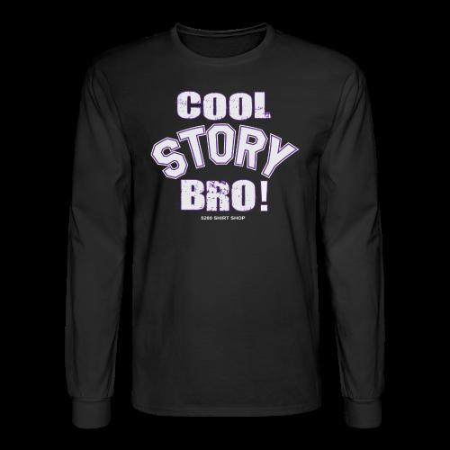 Cool Story Bro - Mens T-shirt - Men's Long Sleeve T-Shirt