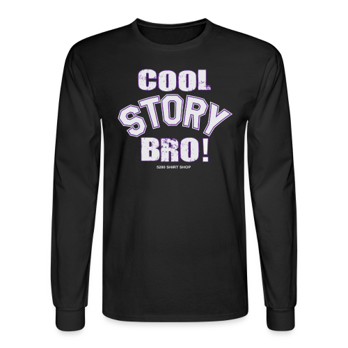 Cool Story Bro - Mens T-shirt - Men's Long Sleeve T-Shirt