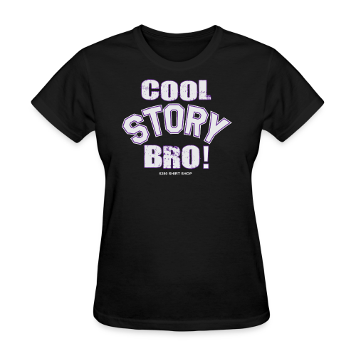 Cool Story Bro - Mens T-shirt - Women's T-Shirt