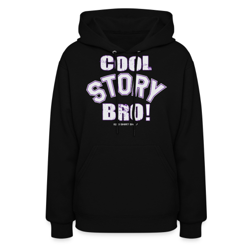 Cool Story Bro - Mens T-shirt - Women's Hoodie