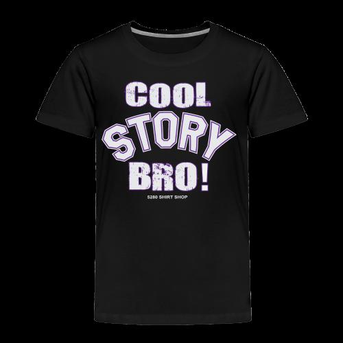 Cool Story Bro - Mens T-shirt - Toddler Premium T-Shirt